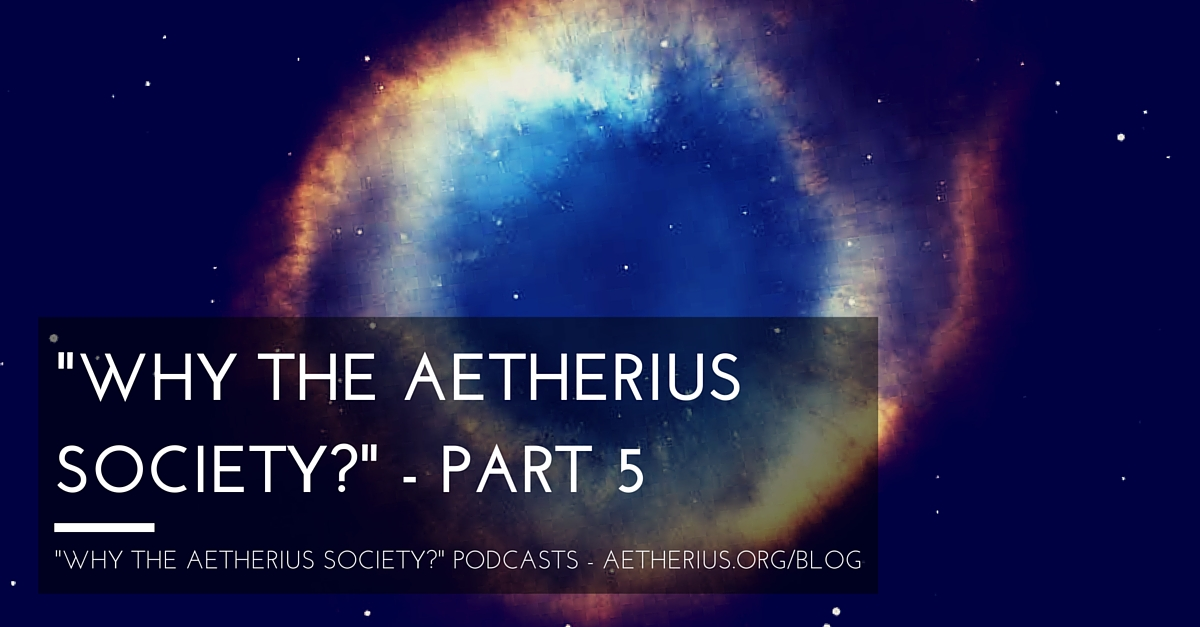 Blog - Why The Aetherius Society - Part 5