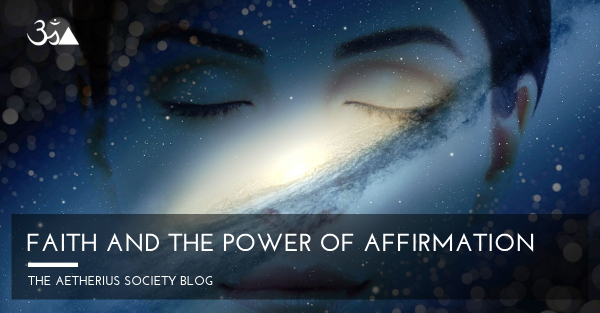 Faith and the Power of Affirmation