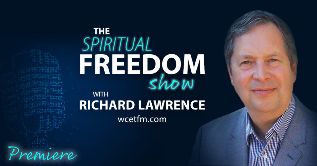 The Spiritual Freedom Show with Richard Lawrence - Premiere