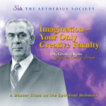 Imagination – Your Only Creative Faculty (Download)