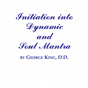 Initiation into Dynamic and Soul Mantra