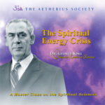 The Spiritual Energy Crisis (Download)