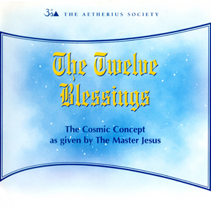 The Twelve Blessings Transmissions
